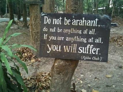 Do not be Arahant